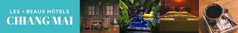 Où dormir à Chiang Mai, les meilleurs hôtels