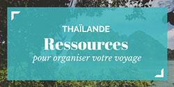 Organiser son voyage en Thaïlande: ressources