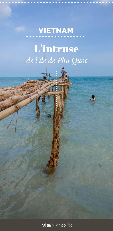 Voyage sur l'île de Phu Quoc au Vietnam
