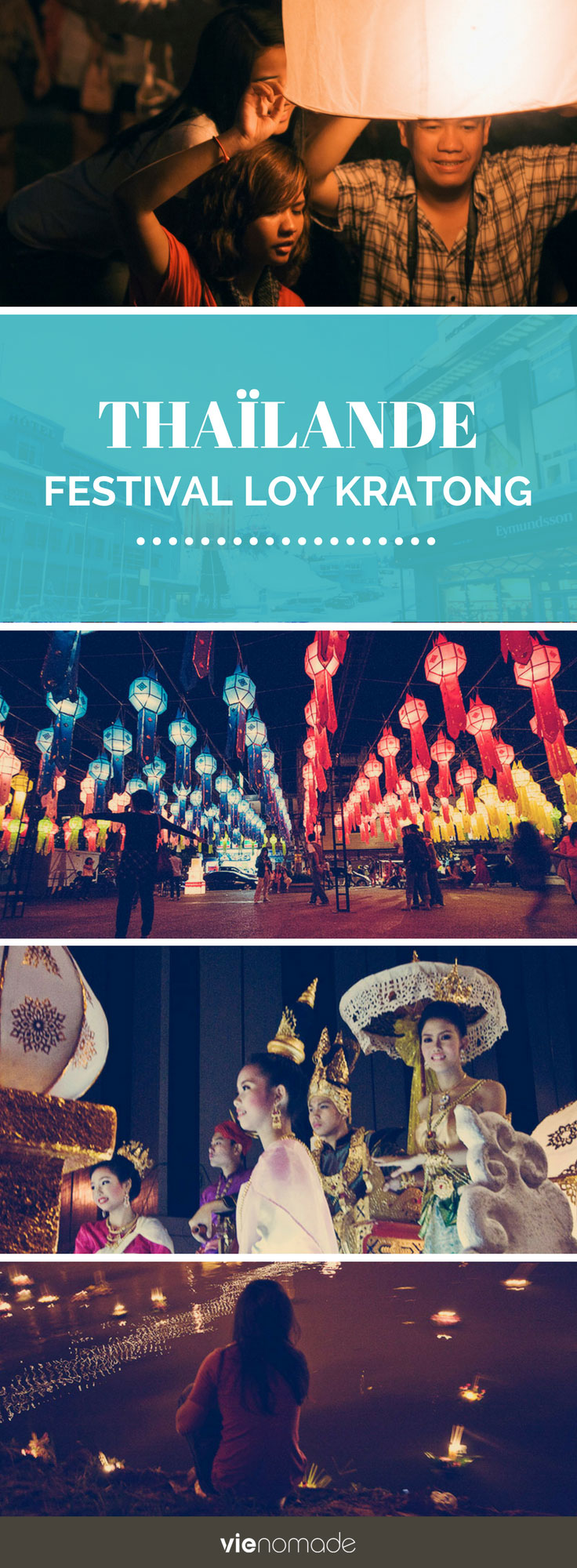 Le festival des lumières en Thaïlande: Loy Kratong