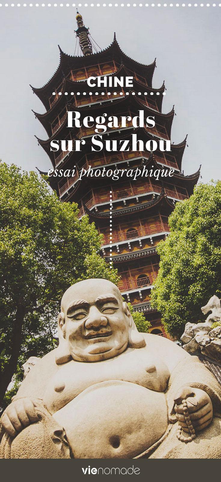 Que voir à Suzhou, en Chine