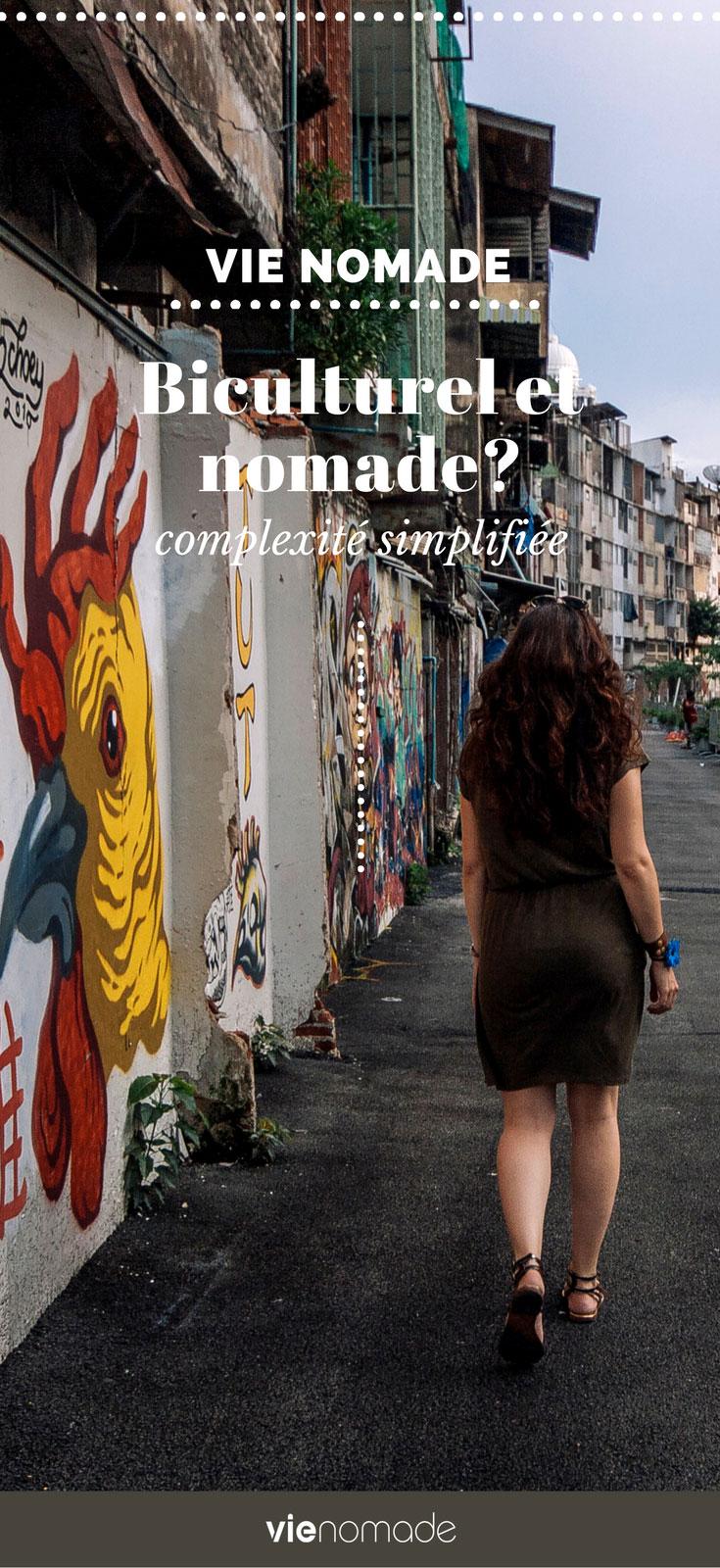 La vie nomade: être biculturel et nomade?