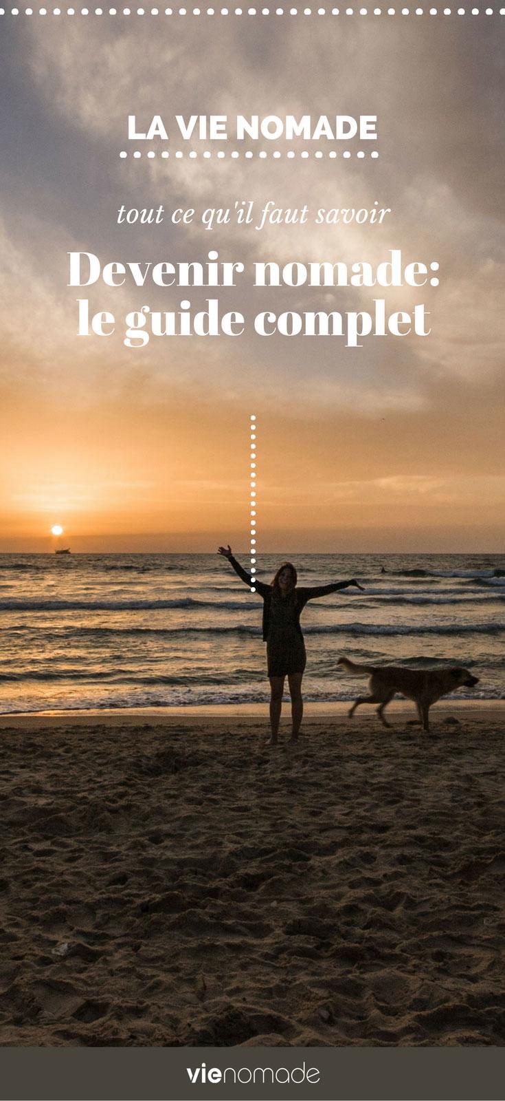 Devenir nomade: le guide de la vie nomade!
