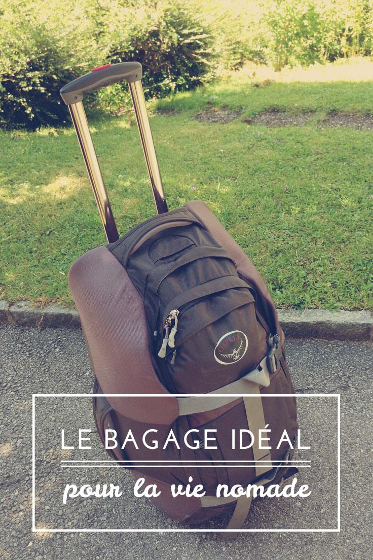 Le bagage idéal pour la vie nomade