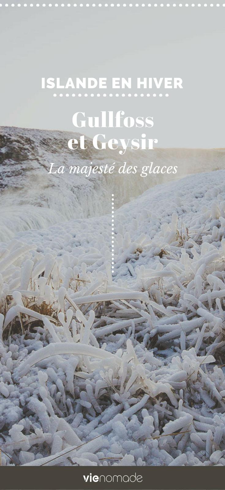 Islande: Visiter Gullfoss et Geysir en hiver