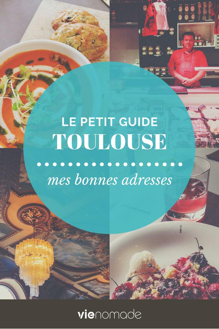 Guide Toulouse et alentours: où manger, dormir, que faire?
