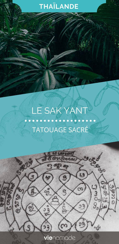 Sak yant, tatouage sacré et magique en Thaïlande