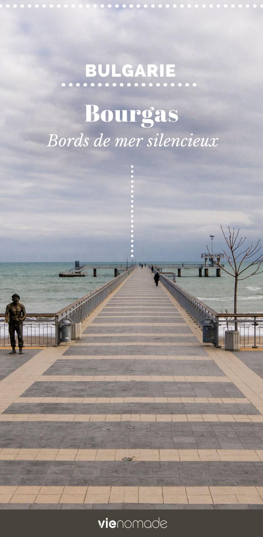 Voyage à Bourgas (Burgas) en Bulgarie