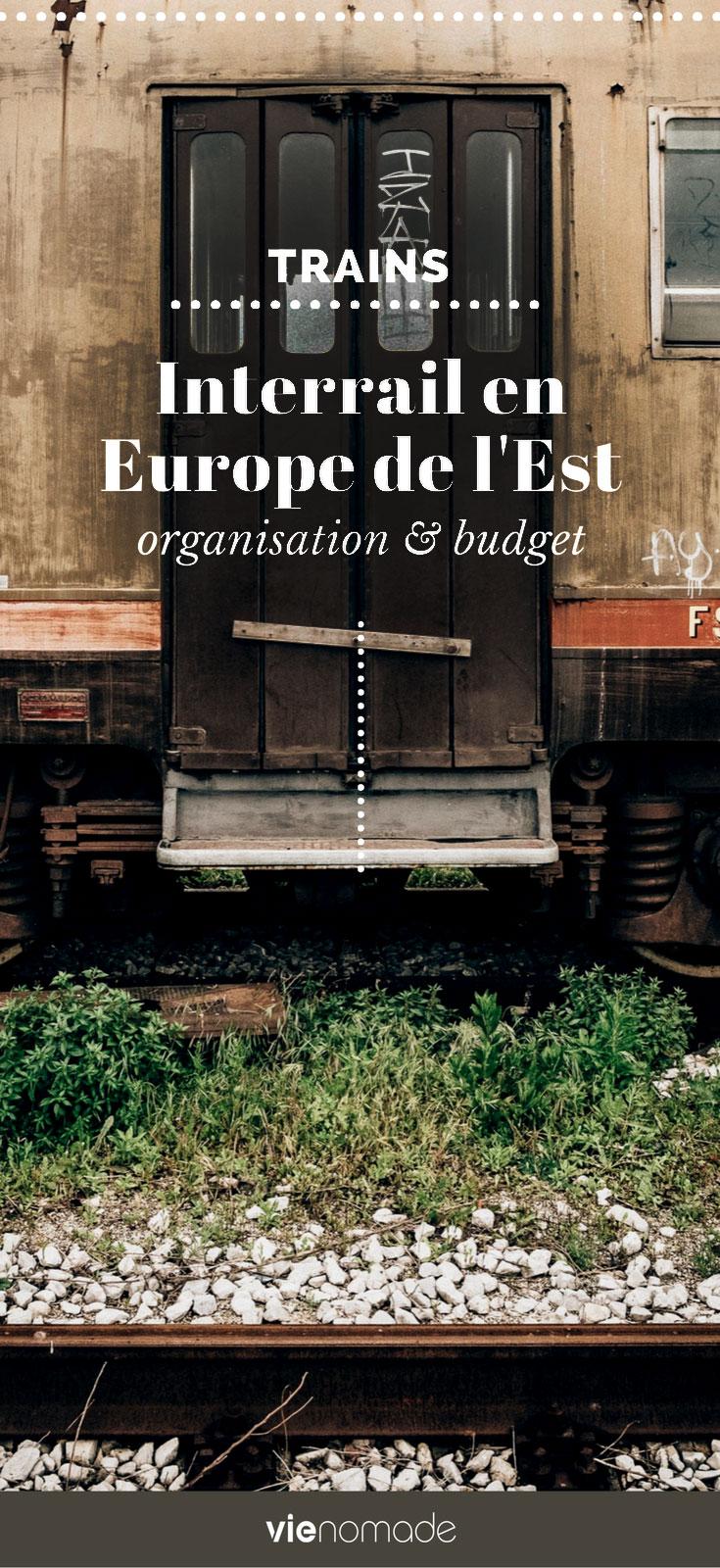 Interrail en Europe de l'est: itinéraire et organisation