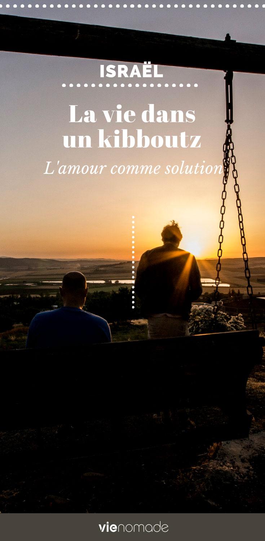 Voyage en Israël: vivre dans un kibboutz