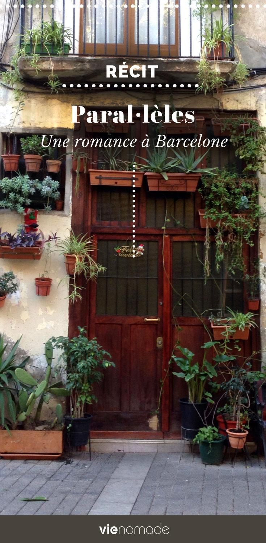 Parallèles, une histoire d'amour à Barcelone