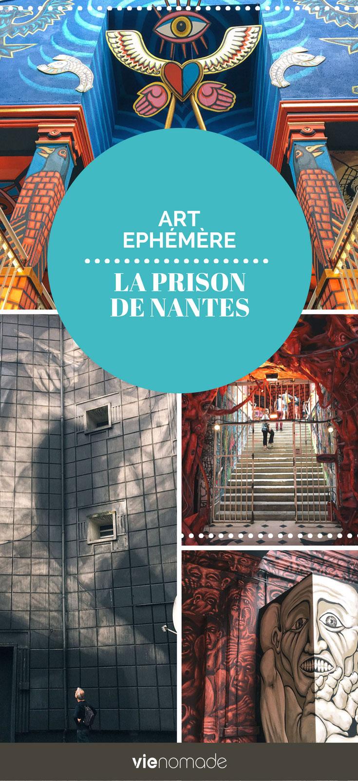 Prison de Nantes, art éphémère et projet insolite