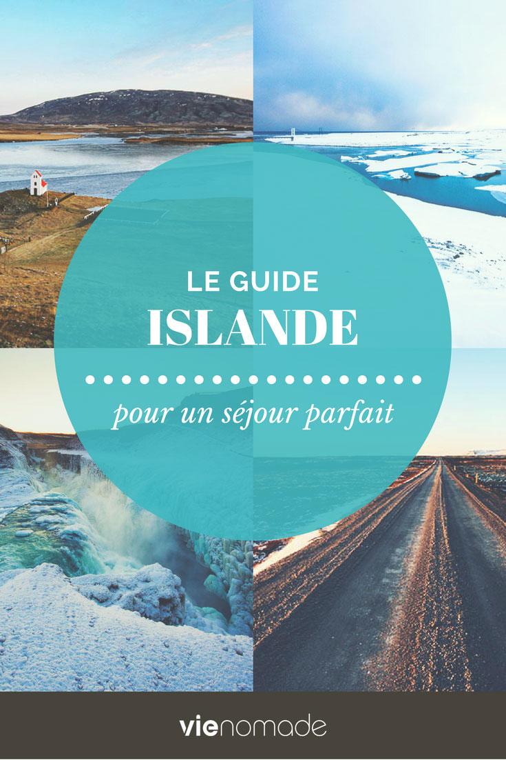 Islande: guide du séjour parfait