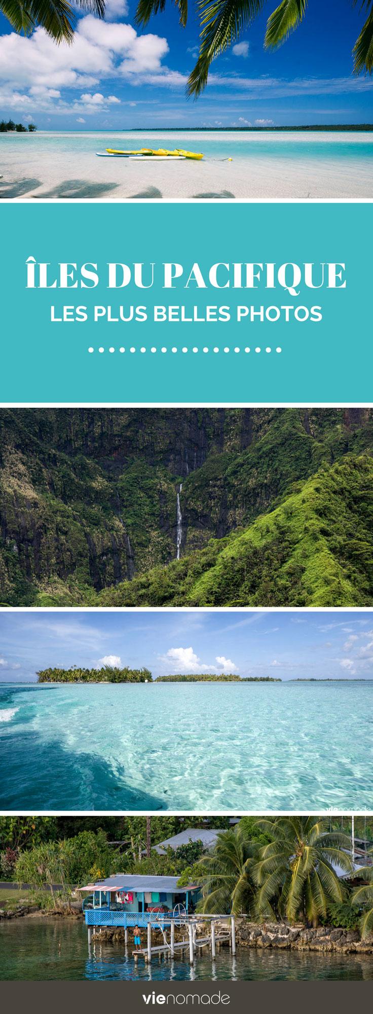 Photos des plus belles îles du Pacifique