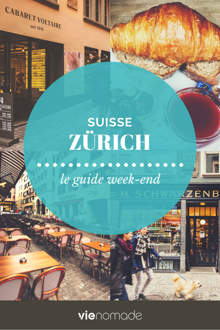 Que faire et que voir à Zürich, le guide