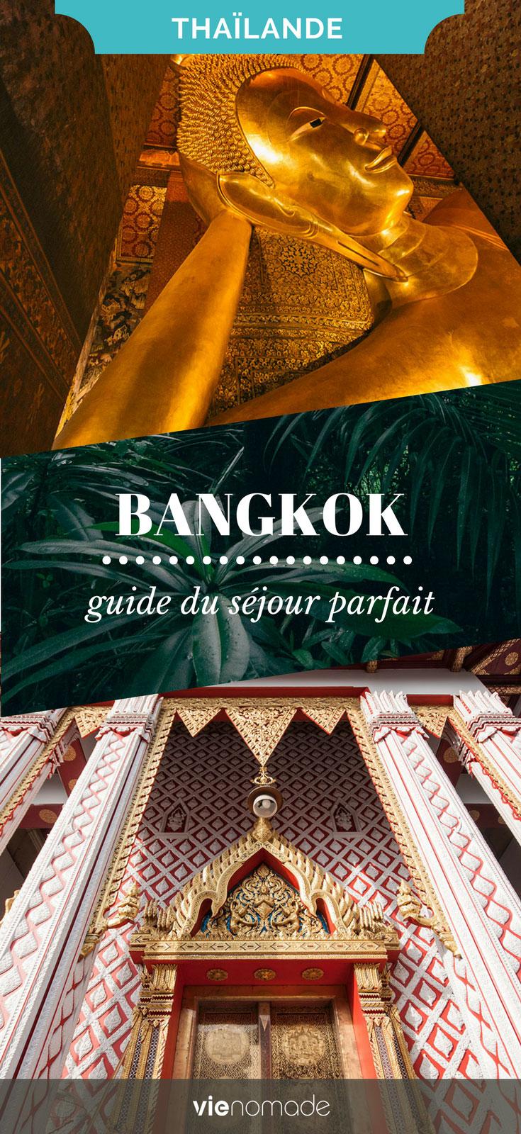 Que faire et voir à Bangkok? Guide de séjour par quartier