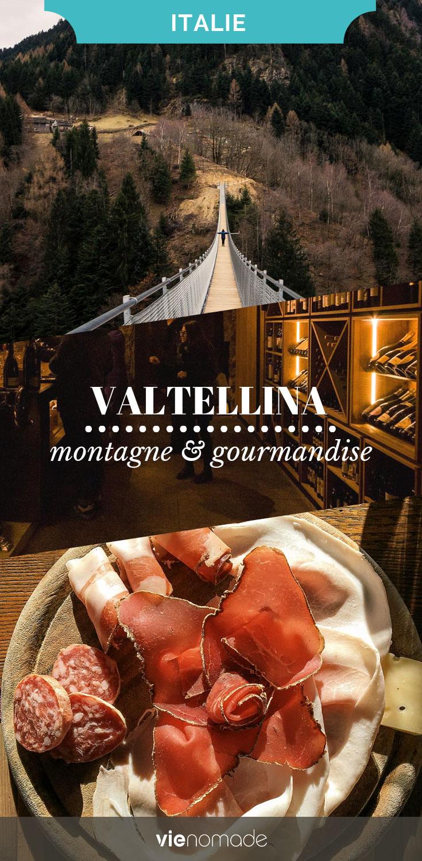 Week-end gastronomie dans la Valtellina, en Lombardie